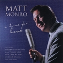 A Time For Love/Matt Monro
