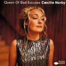 Queen Of Bad Excuses/Cæcilie Norby