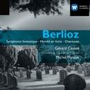 Berlioz: Symphonie Fantastique & Harold in Italy/Michel Plasson
