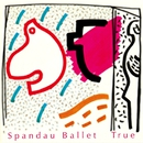 True - The Digital E.P./Spandau Ballet