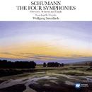 Schumann: Symphonies Nos.1-4 - Overture, Scherzo & Finale/Wolfgang Sawallisch