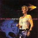 Äntligen - Marie Fredriksson Live! (2000)/Marie Fredriksson
