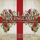 England my England/Choir of King's College, Cambridge