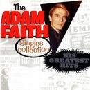 Adam Faith Singles Collection: His Greatest Hits/Adam Faith