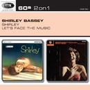 Shirley/Let's Face The Music/Shirley Bassey