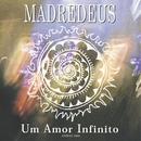 Um Amor Infinito/Madredeus