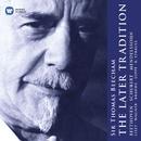 Sir Thomas Beecham: The Later Tradition/Sir Thomas Beecham