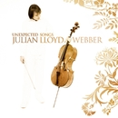 Unexpected Songs/Julian Lloyd Webber