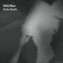 Wild Man/Kate Bush
