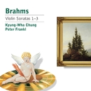 Brahms: Violin Sonatas/Kyung-Wha Chung
