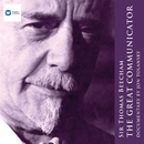 Sir Thomas Beecham - The Great Communicator/Sir Thomas Beecham
