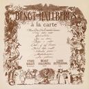 Swedish Jazz Masters: Bengt Hallbergs á la Carte/Bengt Hallberg