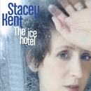 The Ice Hotel/Stacey Kent