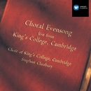 Choral Evensong live from King's College, Cambridge/Choir of King's College, Cambridge/Stephen Cleobury
