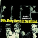 Thank U Very Much - The Very Best Of The Scaffold/The Scaffold