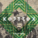 Right Now [Remixes]/Kostrok