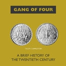 A Brief History Of The 20th Century/Gang Of Four