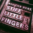 All The Best/Stiff Little Fingers