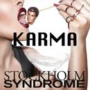 Karma/Stockholm Syndrome