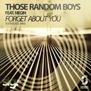 Forget About You (feat. Negin)/Those Random Boys