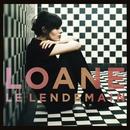 Le Lendemain/Loane