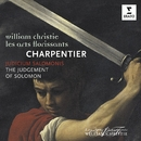 Charpentier: Judicium Salomonis/William Christie