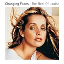 Changing Faces - The Best Of Louise/Louise