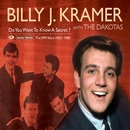 Do You Want To Know A Secret? (The EMI Recordings 1963-1983)/Billy J Kramer & The Dakotas