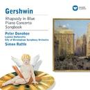 Gershwin: Rhapsody in Blue & Piano Works/Peter Donohoe/London Sinfonietta/City of Birmingham Symphony Orchestra/Sir Simon Rattle