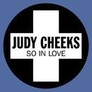 So In Love (The Real Deal)/Judy Cheeks