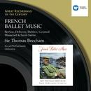 French Ballet Music/Sir Thomas Beecham