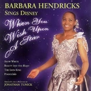 When You Wish Upon A Star - Barbarba Hendricks sing Disney Classics/Barbara Hendricks