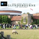 The Very Best of Glyndebourne on Record/Glyndebourne Festival Chorus/Glyndebourne Festival Orchestra