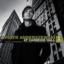 Piotr Anderszewski at Carnegie Hall/Piotr Anderszewski