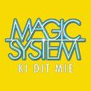 Ki Dit Mié/Magic System