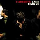 L'absente/Yann Tiersen