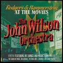 Rodgers & Hammerstein at the Movies/The John Wilson Orchestra