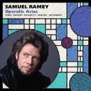 Samuel Ramey: Opera Arias/Samuel Ramey
