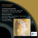 Szymanowski: Choral Works/Sir Simon Rattle