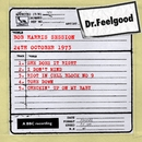 Dr Feelgood - BBC Bob Harris Session (24th October 1973)/Dr. Feelgood