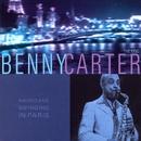 Americans Swinging in Paris: Benny Carter/Benny Carter