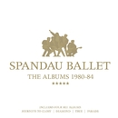 The Albums 1980-84/SPANDAU BALLET
