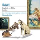 Ravel: Daphnis et Chloé - Boléro/Sir Simon Rattle