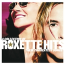 A Collection Of Roxette Hits! Their 20 Greatest Songs!/Roxette