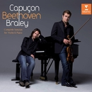 Beethoven : Complete Sonatas for violin and piano/Renaud Capuçon/Frank Braley