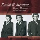 Meyerbeer Songs: Thomas Hampson/Thomas Hampson