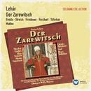 Lehár: Der Zarewitsch/Nicolai Gedda/Rita Streich /Ursula Reichart/Chor der Bayerischen Staatsoper München/Symphonie-Orchester Graunke/Willy Mattes/Harry Friedauer