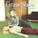 Something Smells Good In Stinkville/Grass Show