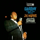 Every Day I Have The Blues/Joe Williams & Count Basie