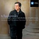 Tchaikovsky: Symphonies 4, 5 & 6/Antonio Pappano